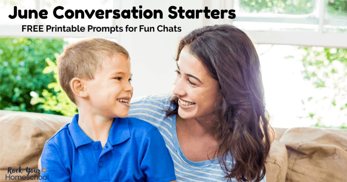 Enjoy fun chats with your kids using these free printable prompts of June Conversation Starters.