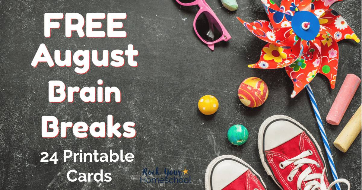 These free printable cards of August brain breaks are easy ways to have awesome fun with your kids. Experience the benefits of brain breaks-in your homeschool, classroom, or family!