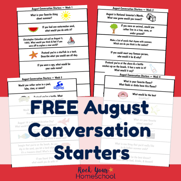 Have fun chats with kids using these free printable August conversation starters.