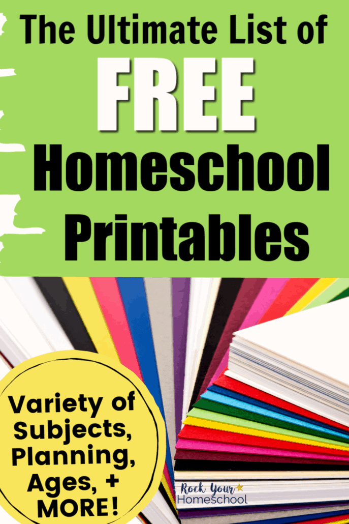 Spread out pile of colorful papers to feature all the possibilities that you can find in this ultimate list of free homeschool printables with resources for a variety of subjects, ages, & more