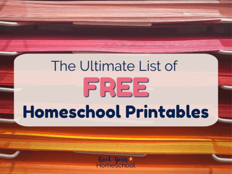 Save Money with This Ultimate List of Free Homeschool Printables