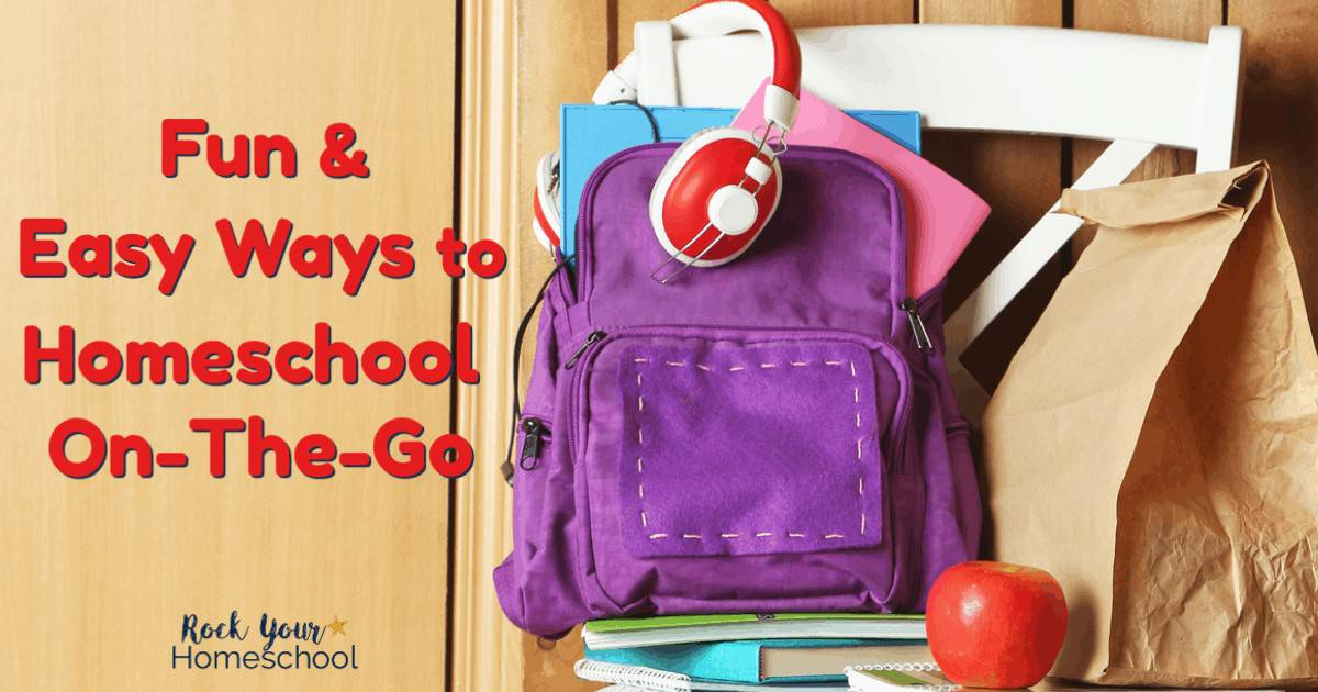 Use your time wisely & homeschool on-the-go! Get tips on how to use these fun & easy ways to make the most of your time & still enjoy a busy homeschool life.