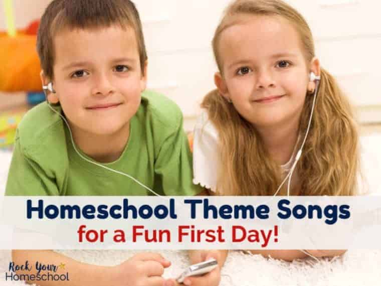Homeschool Theme Songs for a Fun First Day!