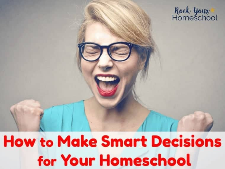 There's SO many things to decide for your homeschool! Don't let overwhelm get you down. Discover how these ideas & tools can help you make smart decisions for your homeschool.