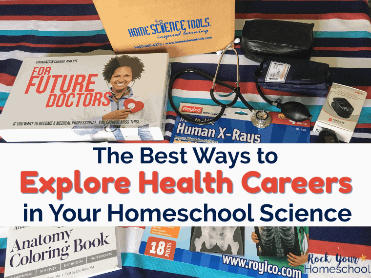 Find the best ways to explore health careers in your homeschool science. Make it hands-on & interactive.