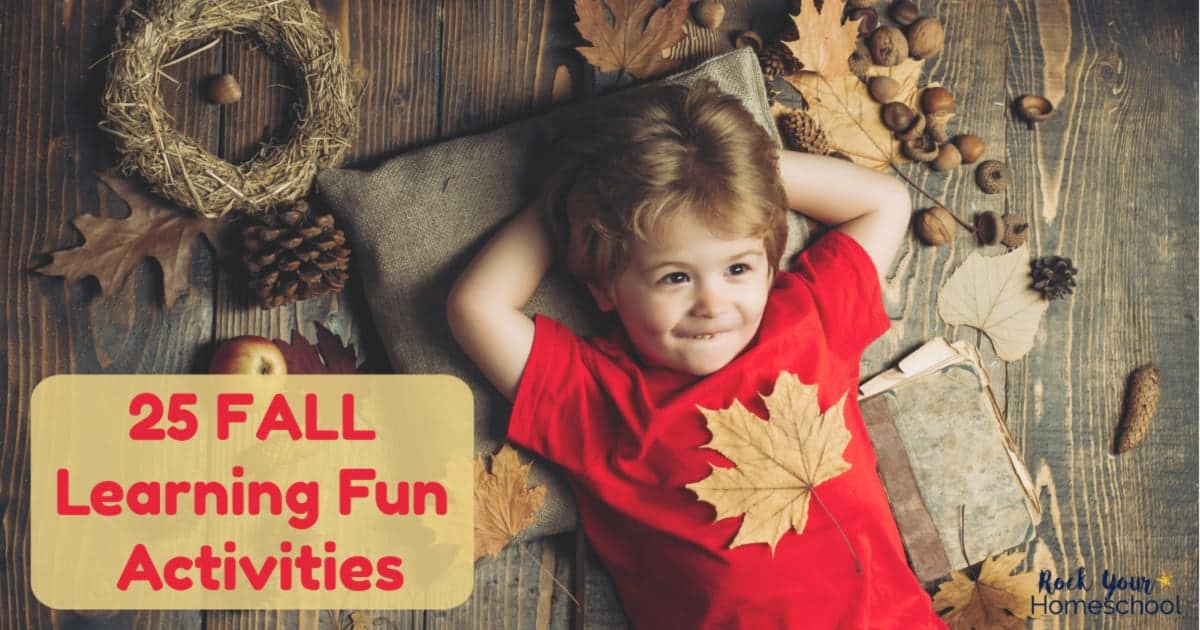 Enjoy these 25 easy Fall Learning Fun activities in your homeschool this year.