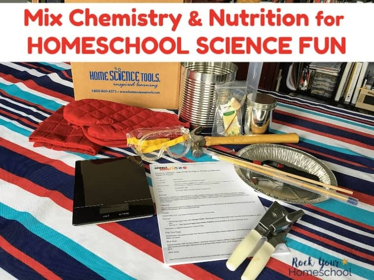 Mix Chemistry & Nutrition for Awesome Homeschool Science Fun