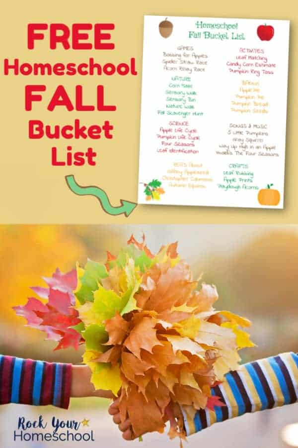 Homeschool Fall Bucket List and two children wearing striped shirts holding leaves in their lands with a Fall background