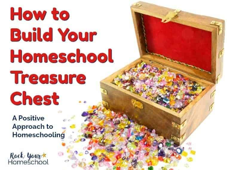 Discover the joys & benefits of building a homeschool treasure chest, one gem at a time. Use this positive approach to homeschooling to help your kids & yourself.