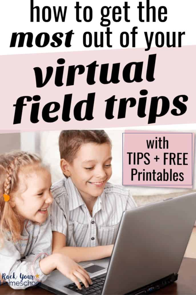 Brother & sister smiling at laptop to feature how to get the most out of your virtual field trips with these tips & free printables
