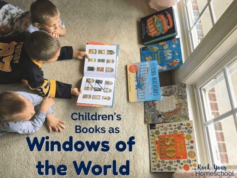 Windows of the World: Children's Books to Spark Exploration & Curiosity