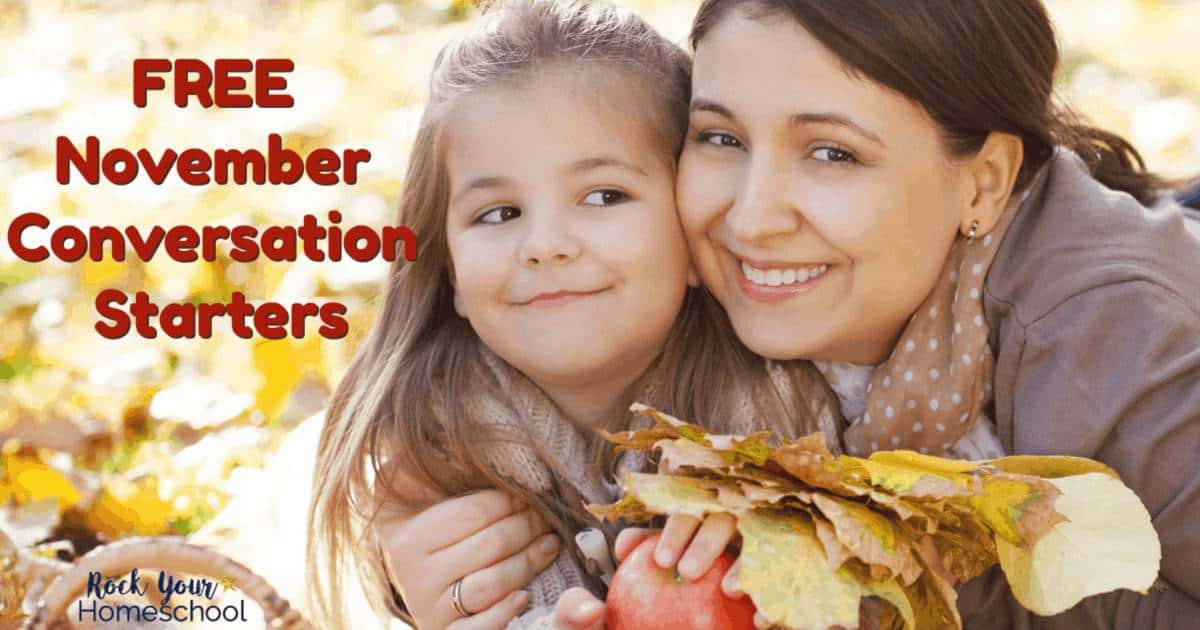 These free November conversation starters are wonderful ways to have fun chats with kids.