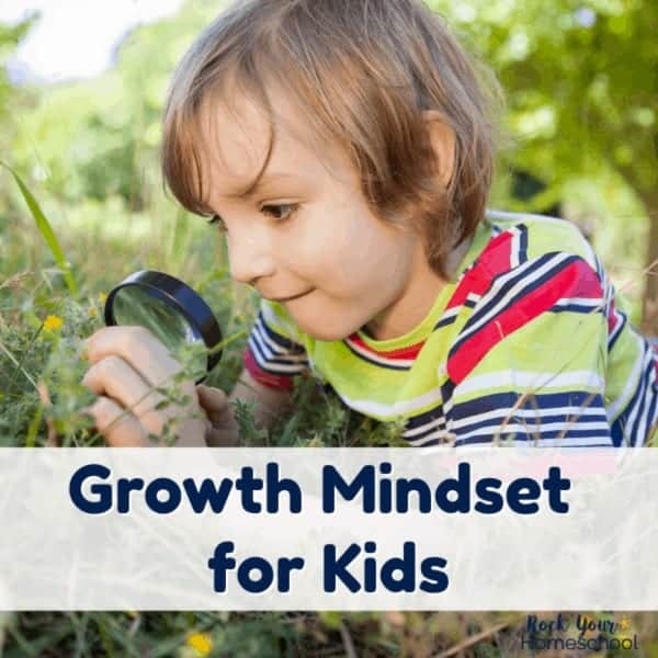 Find awesome growth mindset for kids resources, encouragement, & tips.