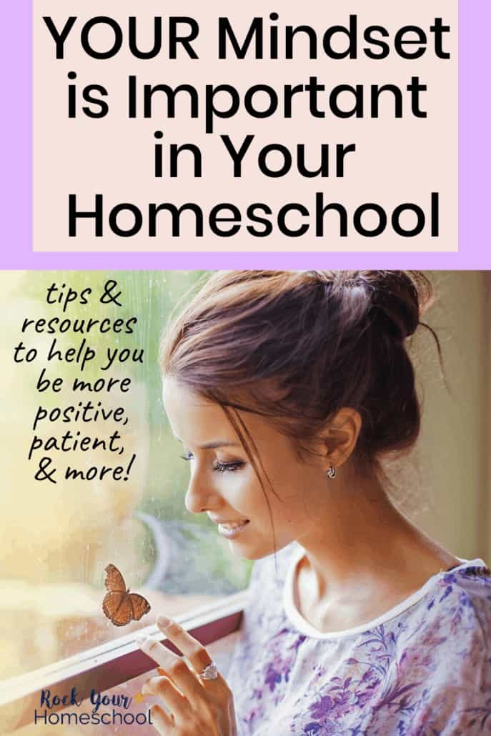 Why Your Mindset is Important in Your Homeschool