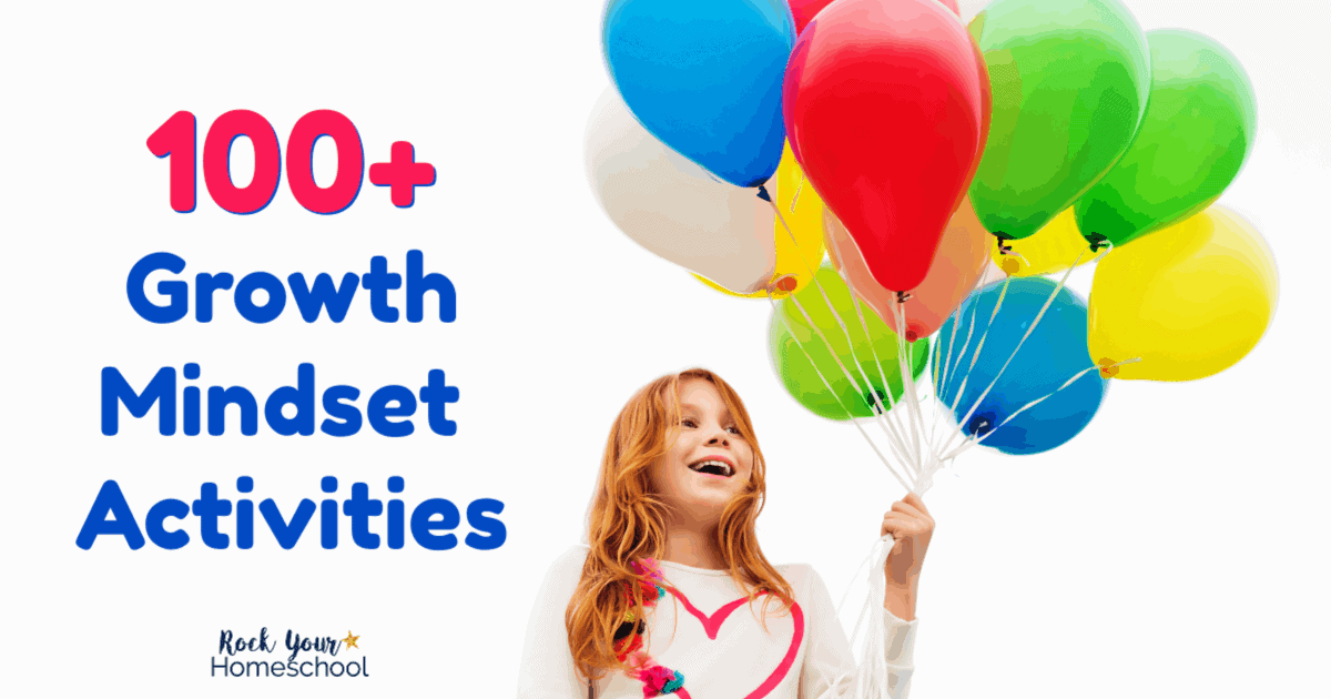 Enjoy over 100 growth mindset activities with your kids.