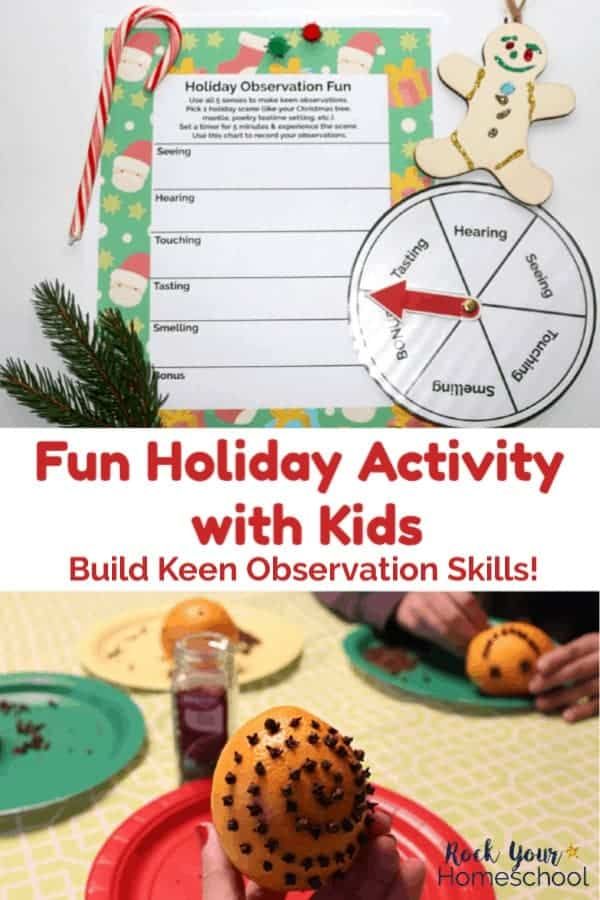 Holiday Observation Fun chart & DIY 5 Senses Spinner with sprig of pine, candy cane, jingle bells, & wood gingerbread ornament on white background and orange pomander, cloves, & boy creating pomander on green plate