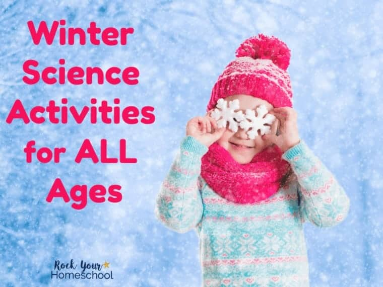 Wonderful Winter Science Activities All Ages Can Enjoy