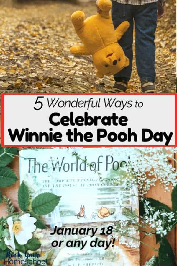 5 Easy Ways to Celebrate Winnie the Pooh Day with Kids