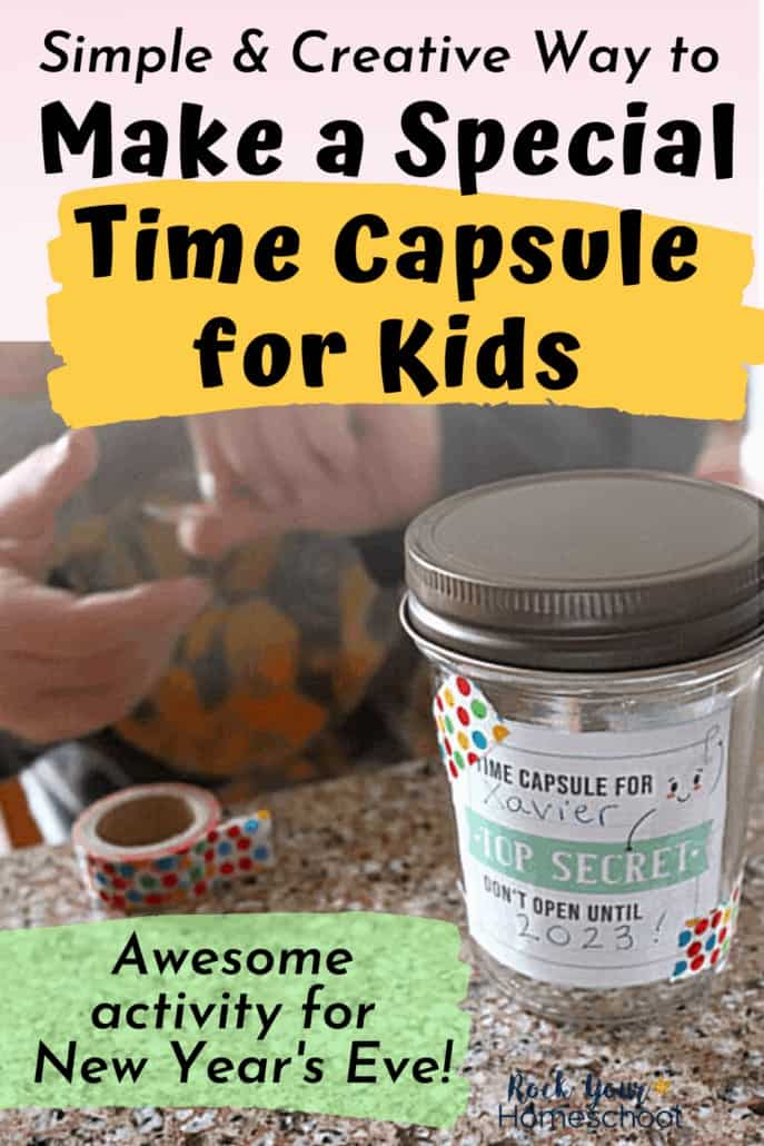 Simple & Creative Way to Make a Special Time Capsule for Kids