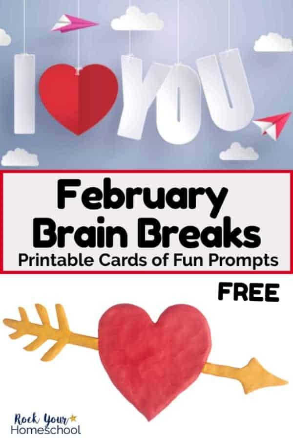 Free February Brain Breaks for Easy Homeschool Fun