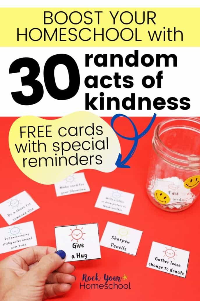Free 30 Random Acts of Kindness to Boost Your Homeschool