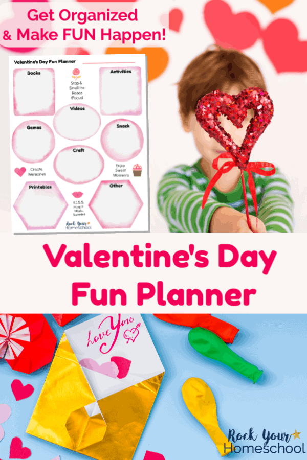 Free printable Valentine's Day Fun Planner on white background with boy in green striped shirt holding red glitter heart & ribbon and Valentine's Day card in gold foil envelope with red & pink paper hearts & colorful uninflated balloons on blue background