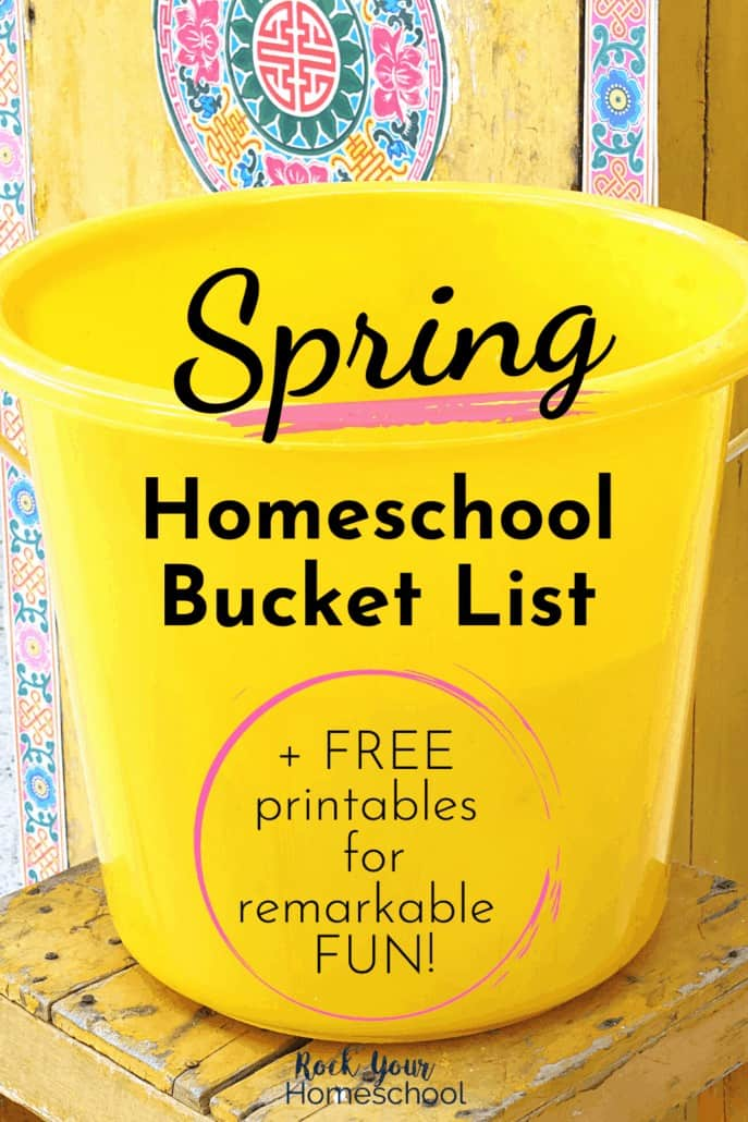 Yellow bucket with floral background to feature how to use a homeschool bucket list for Spring fun activities with kids