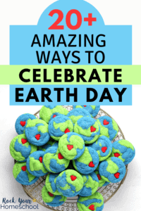 Plate of Earth-shaped cookies with red candy hearts to feature just one of the 20+ amazing ways to celebrate Earth Day with your kids