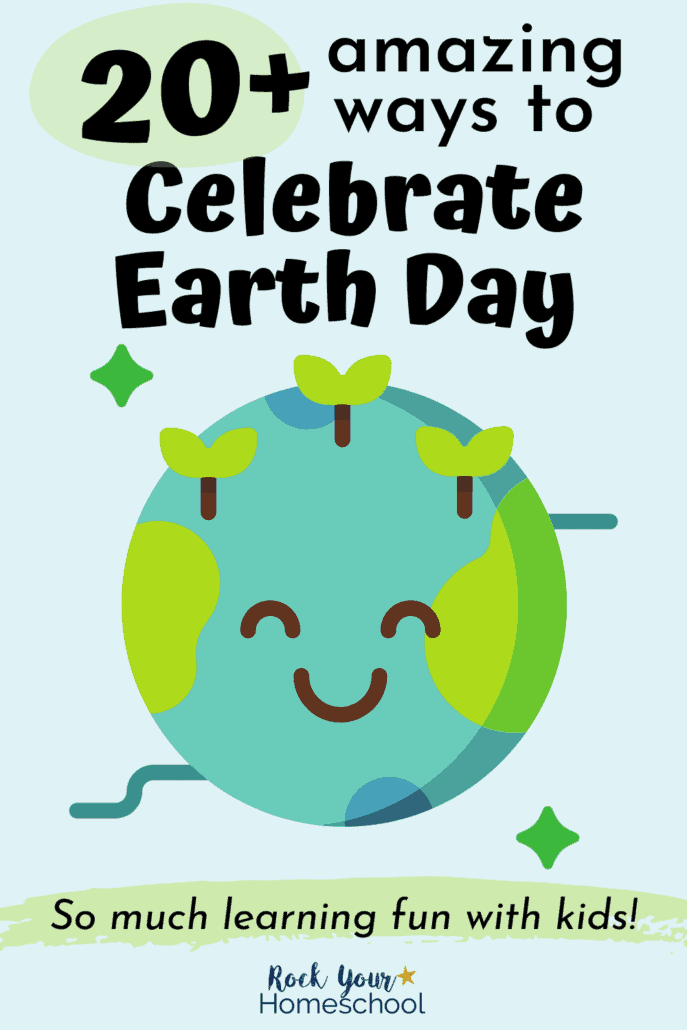 Cute Earth to feature the 20+ amazing ways to celebrate Earth Day with kids