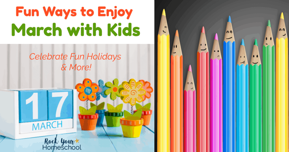 Get great ideas for celebrating fun holidays this March with kids.