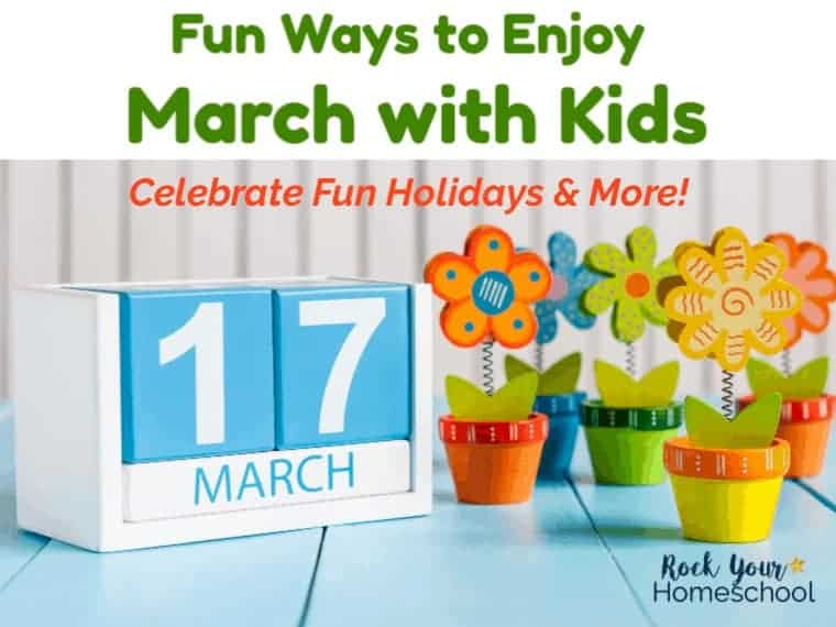 Fun Ways to Enjoy The Month of March with Kids