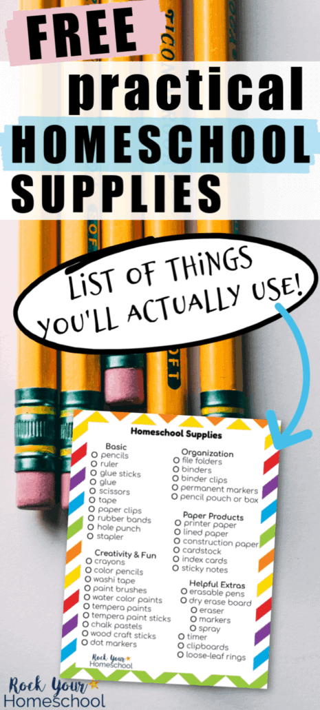 Yellow pencils with Homeschool Supplies List to feature how this free printable list can help you save time & money as you make sure you have the supplies you need for your homeschool year