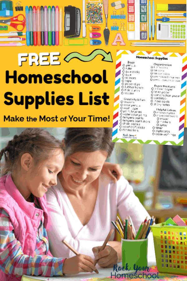 Free Homeschool Supplies List on yellow background with variety of homeschool supplies like scissors, markers, hole punch, paper clips, erasers, water color paints, binder clips, & more and smiling mom & daughter wearing pink & doing homeschool work with chalkboard & supplies in background