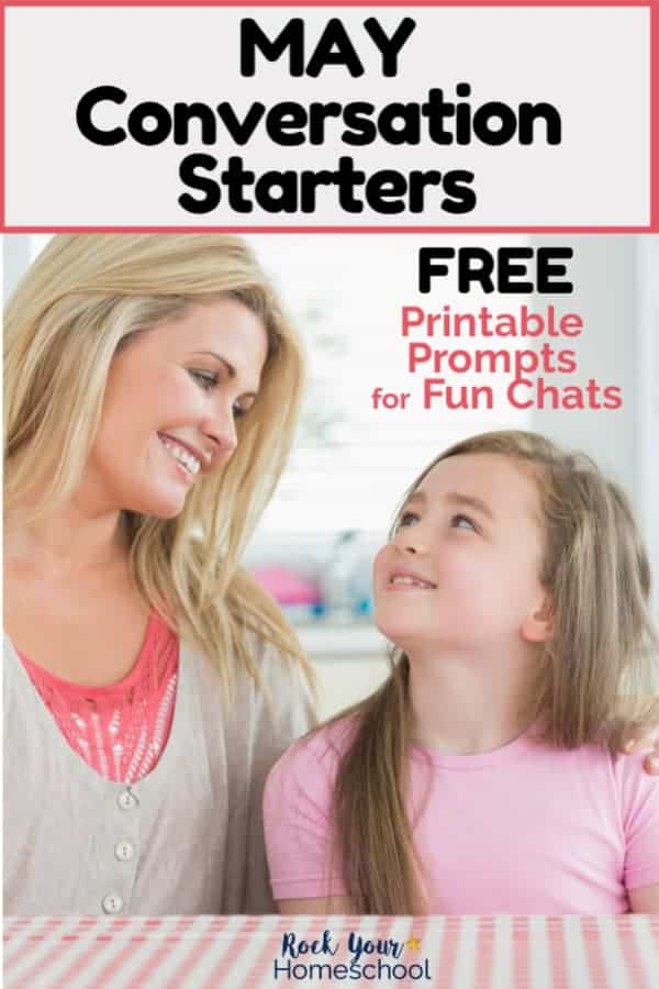 Mom & daughter smiling at each other to feature how these free May conversation starters are fabulous prompts for fun chats with kids.