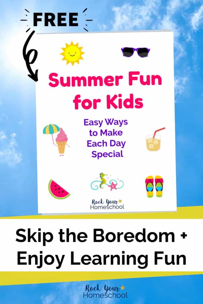 Summer Fun for Kids: Easy Ways to Make Every Day Special (UPDATED 2021)