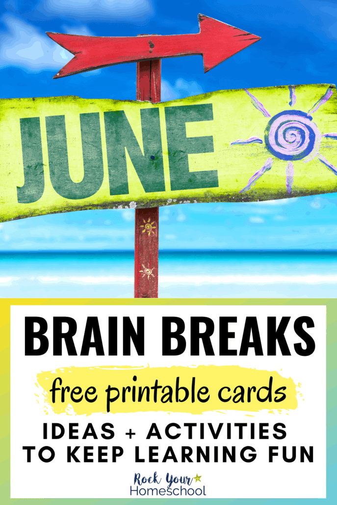 Painted sign with JUNE & sun + red arrow on beach to feature the creative ideas & activities for June brain breaks for kids