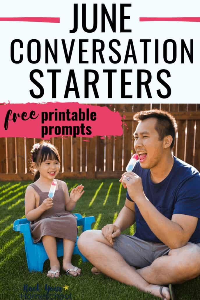 Free June Conversation Starters for Fun Chats with Kids