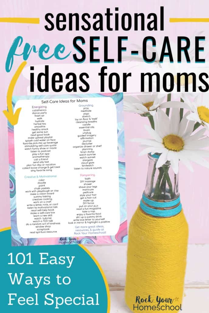 101 Sensational Ways for Moms to Enjoy Self-Care Time