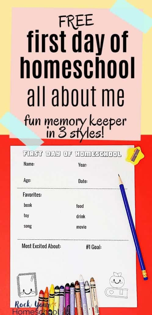 Free First Day of Homeschool Printables for Fun Keepsakes