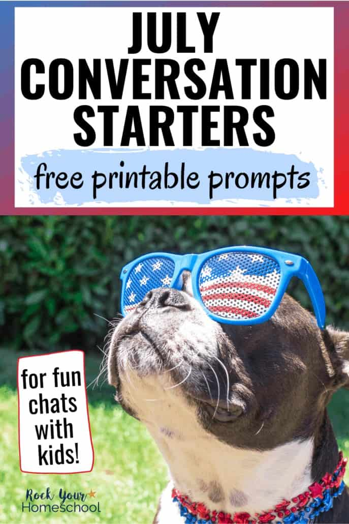 Free July Conversation Starters for Fun Chats with Kids