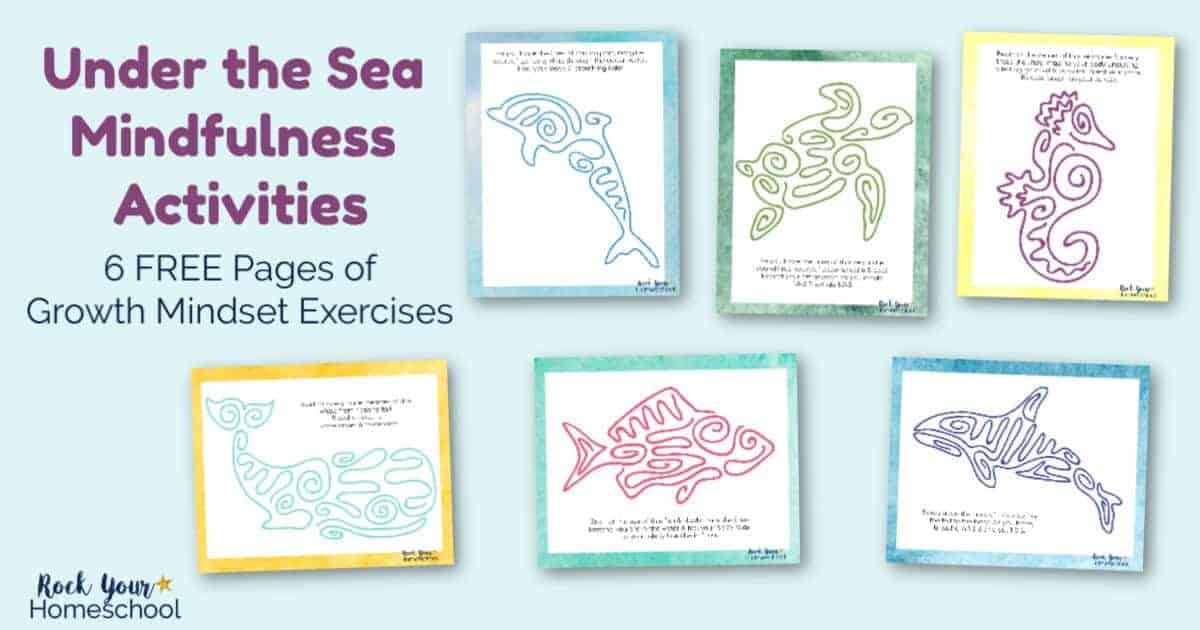 These Under the Sea Mindfulness Activities are awesome ways to help your kids learn to calm & control themselves. Get your 6 free printable growth mindset exercises now!