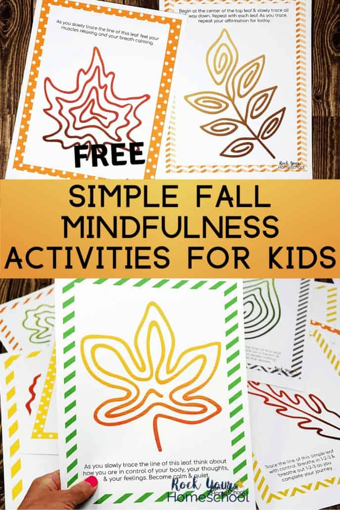 Woman holding Fall Mindfulness Activity for kids to feature how you can use these free printable activities to help kids learn & practice growth mindset skills & more