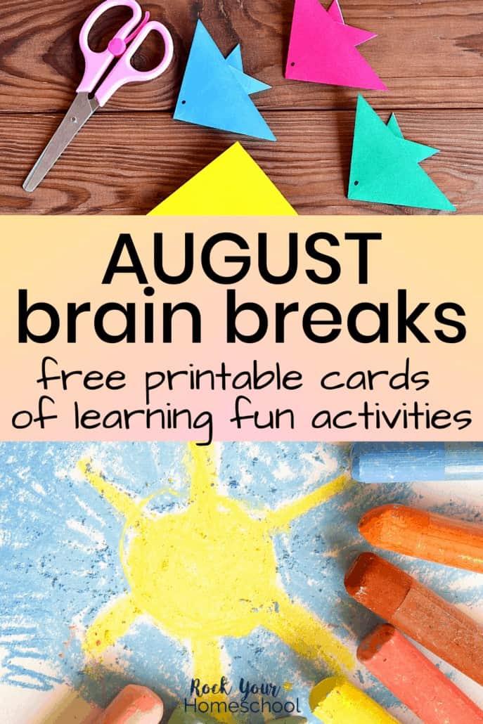 Free August Brain Breaks for Easy Homeschool Fun