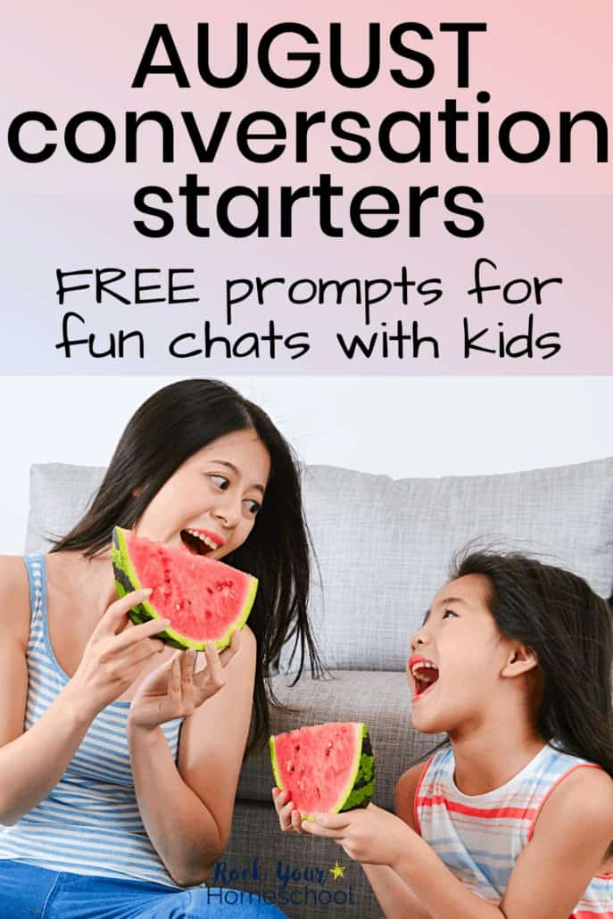 Free August Conversation Starters for Fun Chats with Kids