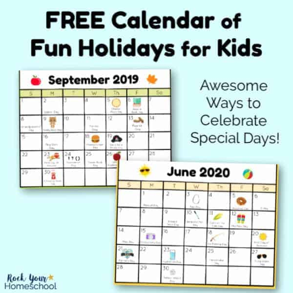 Get this free printable Calendar of Fun Holidays for Kids to prepare for amazing celebrations & more.