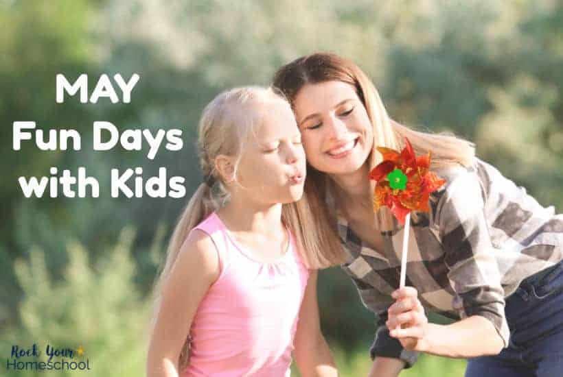 May Fun Days That Your Kids Will Love