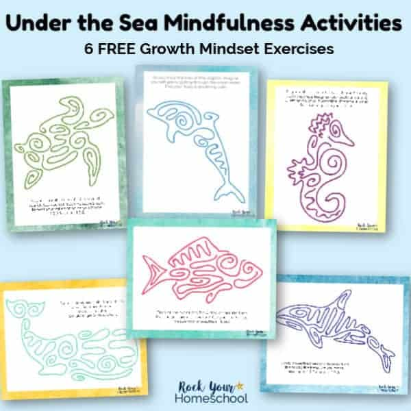 These 6 free Under the Sea Mindfulness Activities are amazing ways to give your kids hands-on ways to practice growth mindset skills.