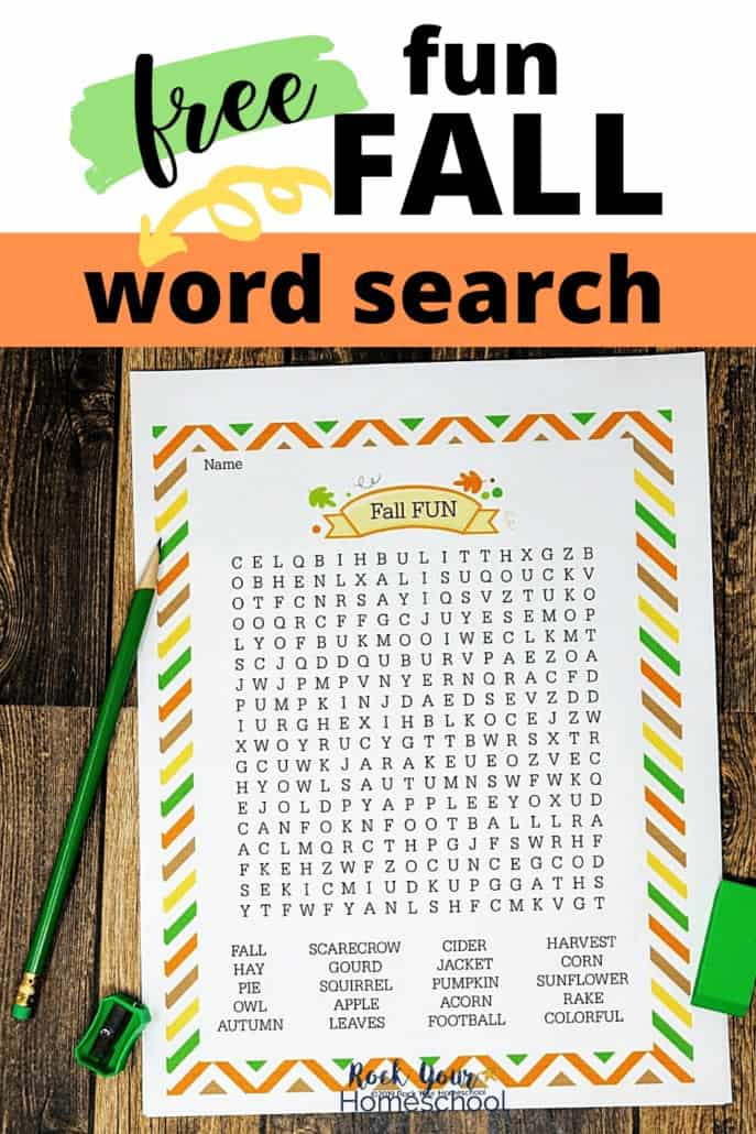 Fall Fun Word Search on wood background with green pencil, sharpener, & eraser to feature the awesome Autumn fun you'll have with this free printable activity
