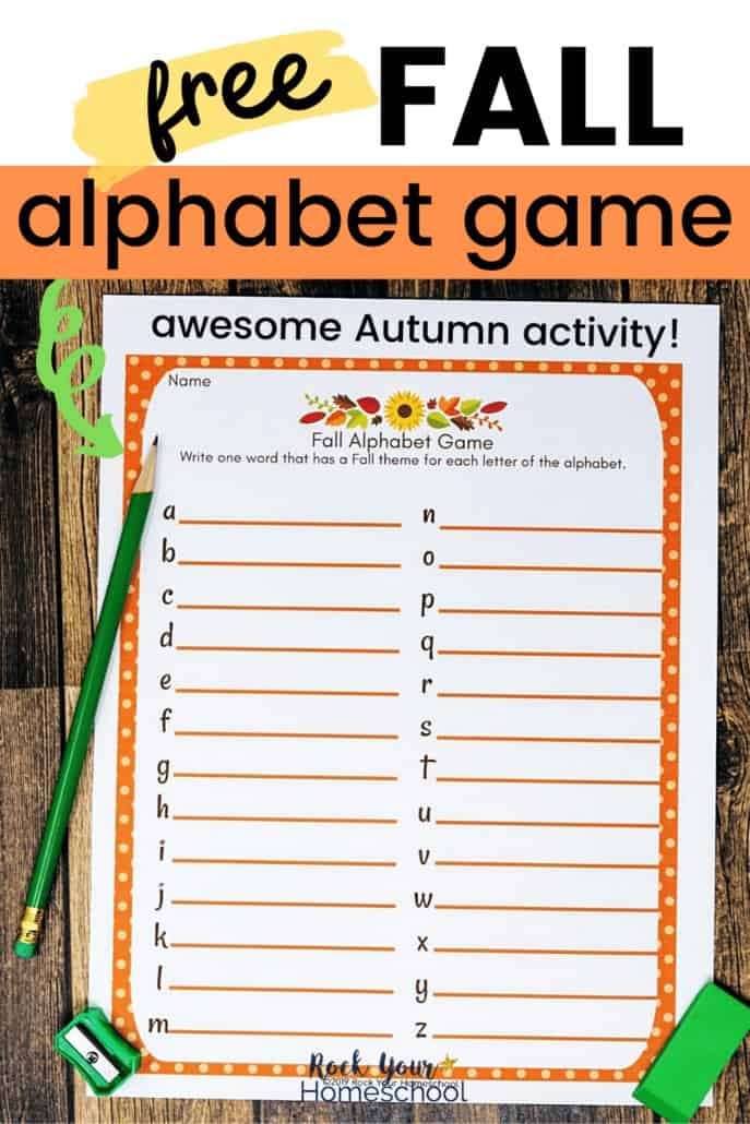 Fall Alphabet Game with green pencil, sharpener, & eraser on wood background to feature the amazing Autumn fun you'll have with the free printable activity