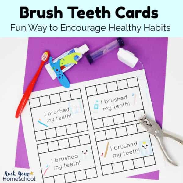 Help your kids develop healthy habits like proper dental hygiene with these free Brush Teeth Cards.
